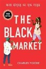 Charles Moore - The Black Market