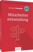 Christian Bourseaux, Christiane Bourseaux, Jens Glaser, Jens P. Glaser, Klaus Heeke, Melanie Heithausen... - #steuernkompakt Mitarbeiterentsendung