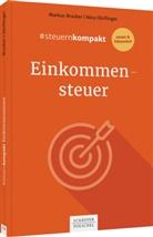 Marku Brucker, Markus Brucker, Nina Dörflinger - #steuernkompakt Einkommensteuer