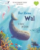 Kristina Scharmacher-Schreiber, Christine Faust - Der kleine Wal - Zu Hause im Ozean