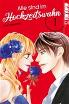 Izumi Miyazono - Alle sind im Hochzeitswahn. Bd.1