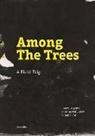 Emm Bergsma, Emmy Bergsma, Susanne vo Bülow, Susanne von Bülow, Sumana Roy - Among the Trees