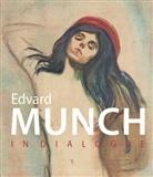 Diete Buchhart, Dieter Buchhart, Ant Hoerschelmann, Antonia Hoerschelmann, Richar Shiff, Richard Shiff... - Munch and Beyond