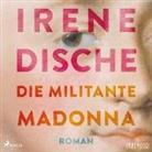 Irene Dische, Jens Wawrczeck - Die militante Madonna, 1 Audio-CD, MP3 (Hörbuch)