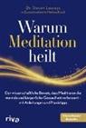 Steve Laureys, Steven Laureys, Matthieu Ricard - Warum Meditation heilt