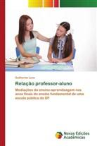Guilherme Luna - Relação professor-aluno