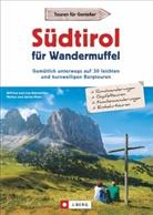 Lis Bahnmüller, Wilfrie Bahnmüller, Wilfried Und Lis Bahnmüller, Wilfried und Lisa Bahnmüller, Marku Meier, Markus Meier... - Südtirol für Wandermuffel