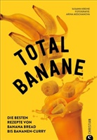 Susann Kreihe, Arina Meschanova, Arina Meschanova - Total Banane