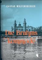 Wolfensberger Kaspar - Die Brahmskommode