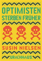 Susin Nielsen - Optimisten sterben früher
