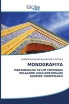 SHARIPOVA     MAXBUBA BAXSHILLOYEVNA, Sharipova Maxbuba Baxshilloyevna - MONOGRAFIYA