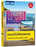 Philip Kiefer - macOS 12 Monterey Bild für Bild - die Anleitung in Bilder - ideal für Einsteiger, Umsteiger und Fortgeschrittene