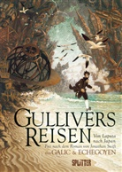 Bertrand Galic, Jonatha Swift, Jonathan Swift, Paul Echegoyen - Gullivers Reisen: Von Laputa nach Japan (Graphic Novel)