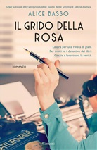 Alice Basso - Il Grido Della Rosa