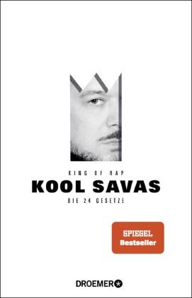 Kool Savas, Kool Savas - King of Rap - Die 24 Gesetze