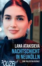Lana Atakisieva - Nachtschicht in Neukölln