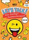 Smiley® - Let´s talk