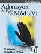 Timoteo Mckeithen - Adorasyon an ko`m yon Mo`d de Vi