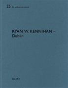 Heinz Wirz - Ryan W. Kennihan - Dublin
