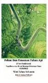 Jannah Firdaus Mediapro - Pohon Dan Tanaman Tahan Api (Fire-Resistant) Yang Bermanfaat Untuk Mencegah Kebakaran Hutan (Wildfire) Edisi Bahasa Indonesia Hardcover Version