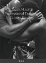 Mack Allison III - Coach Mack's Professional Training Guide - Boxing