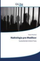 Tatiana Muchová - Rádiológia pre Medikov