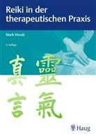 Mark Hosak - Reiki in der therapeutischen Praxis
