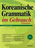 Jean-myung Ahn, Jin-young Min - Koreanische Grammatik im Gebrauch - Mittelstufe, m. 1 Audio-CD