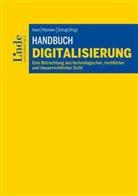 Armi Ahari, Armin Ahari, Maximilia Bell, Maximilian Bell, Andreas Böcskör, Andreas u a Böcskör... - Handbuch Digitalisierung