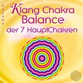 Sayama - KLANG CHAKRA BALANCE DER SIEBEN HAUPTCHAKREN, Audio-CD (Hörbuch) - mit speziellen Heilschwingungen für jedes Chakra, Musikdarbietung/Musical/Oper. CD Standard Audio Format