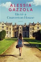 Alessia Gazzola - Un tè a Chaverton House