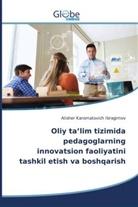Alisher Karomatovich Ibragimov - Oliy ta'lim tizimida pedagoglarning innovatsion faoliyatini tashkil etish va boshqarish