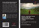 Jayanti Ray-Mukherjee - Ocena rodzimej trawy pszenicznej do odtwarzania stepów szalwii