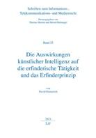 David Emmerich - Die Auswirkungen künstlicher Intelligenz auf die erfinderische Tätigkeit und das Erfinderprinzip