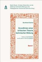 Burkhard Sachs, Marti Binder, Martin Binder, Wiesmüller, Christian Wiesmüller - Grundlinien einer kritischen Theorie technischer Bildung Band 1