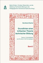 Burkhard Sachs, Marti Binder, Martin Binder, Wiesmüller, Christian Wiesmüller - Grundlinien einer kritischen Theorie technischer Bildung Band 2