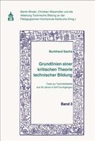 Burkhard Sachs, Marti Binder, Martin Binder, Wiesmüller, Christian Wiesmüller - Grundlinien einer kritischen Theorie technischer Bildung Band 3
