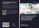 Jitendra Sheetlani, Mukesh Tiwari - Gestroomlijnde structuur voor IoT-systemen in gepersonaliseerde gezondheidszorg