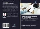 Javokhir Karimovich Yakubjanov - PERSONEELSBEHEER IN DE PRODUCTIE SYSTEEMONTWIKKELING