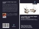 Gustavo Oliveira Everton, Ari Pereira de Araújo Neto, Paulo Victor Serra Rosa - Larvicidal activiteit tegen Aedes aegypti