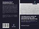 Sardorbek Yusupov - TECHNOLOGIE VOOR DE VERVAARDIGING VAN KERAMISCHE PRODUCTEN
