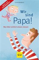 Stefan Maiwald - Wir sind Papa!