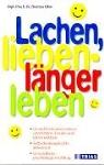 Dietmar Ohm - Lachen, lieben - länger leben