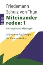 Schulz von Thun, Friedemann Schulz von Thun - Miteinander reden - Bd. 1: Miteinander reden