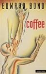 E. Bond, Edward Bond, Collectif - 'Coffee'