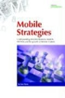 Tom Weiss - Mobile Strategies: Wireless Business Models, Mvnos and the Growth of Mobile Content