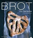 Richard Bertinet, Jean Cazals - Brot für Genießer