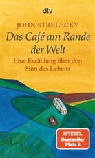 John Strelecky, John P. Strelecky, Root Leeb - Das Cafe am Rande der Welt