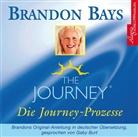 Brandon Bays, Gaby Burt - The Journey - Die Journey-Prozesse, 2 Audio-CDs (Hörbuch)