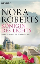 Nora Roberts, Verlagsbür Oliver Neumann, Verlagsbüro Oliver Neumann - Königin des Lichts